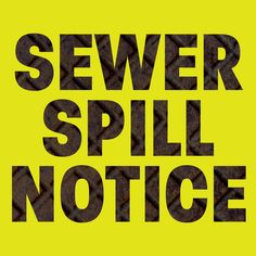Sanitary Sewer Spill