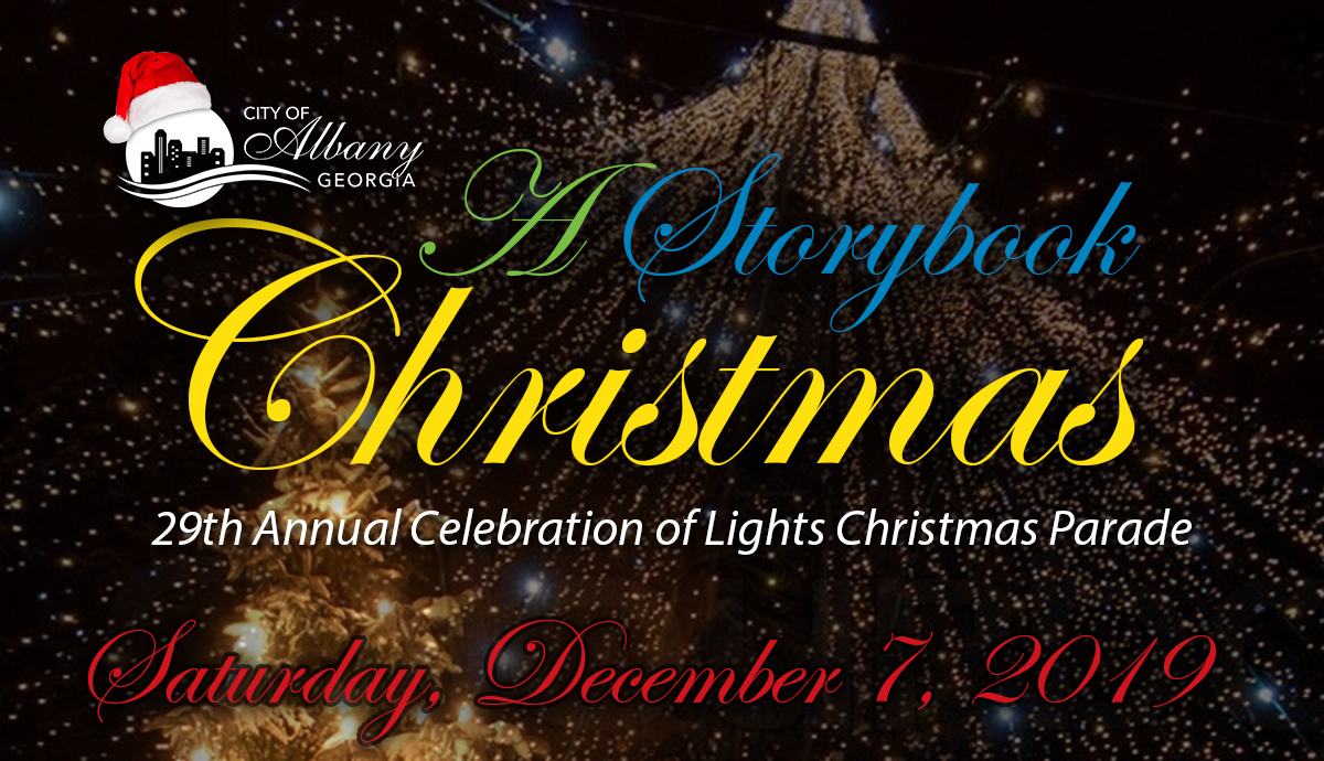 2020 Christmas Parade, Albany, Ga. 29th Annual Celebration of Lights Christmas Parade | Calendar